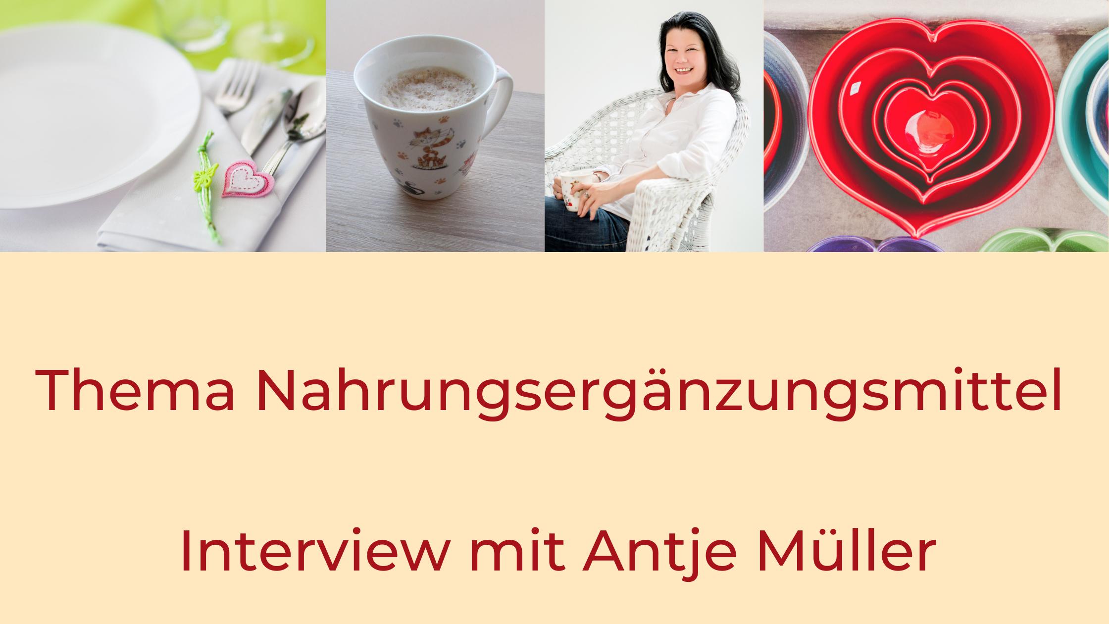 Titel: Thema Nahrungsergänzungsmittel - Interview mit Antje Müller