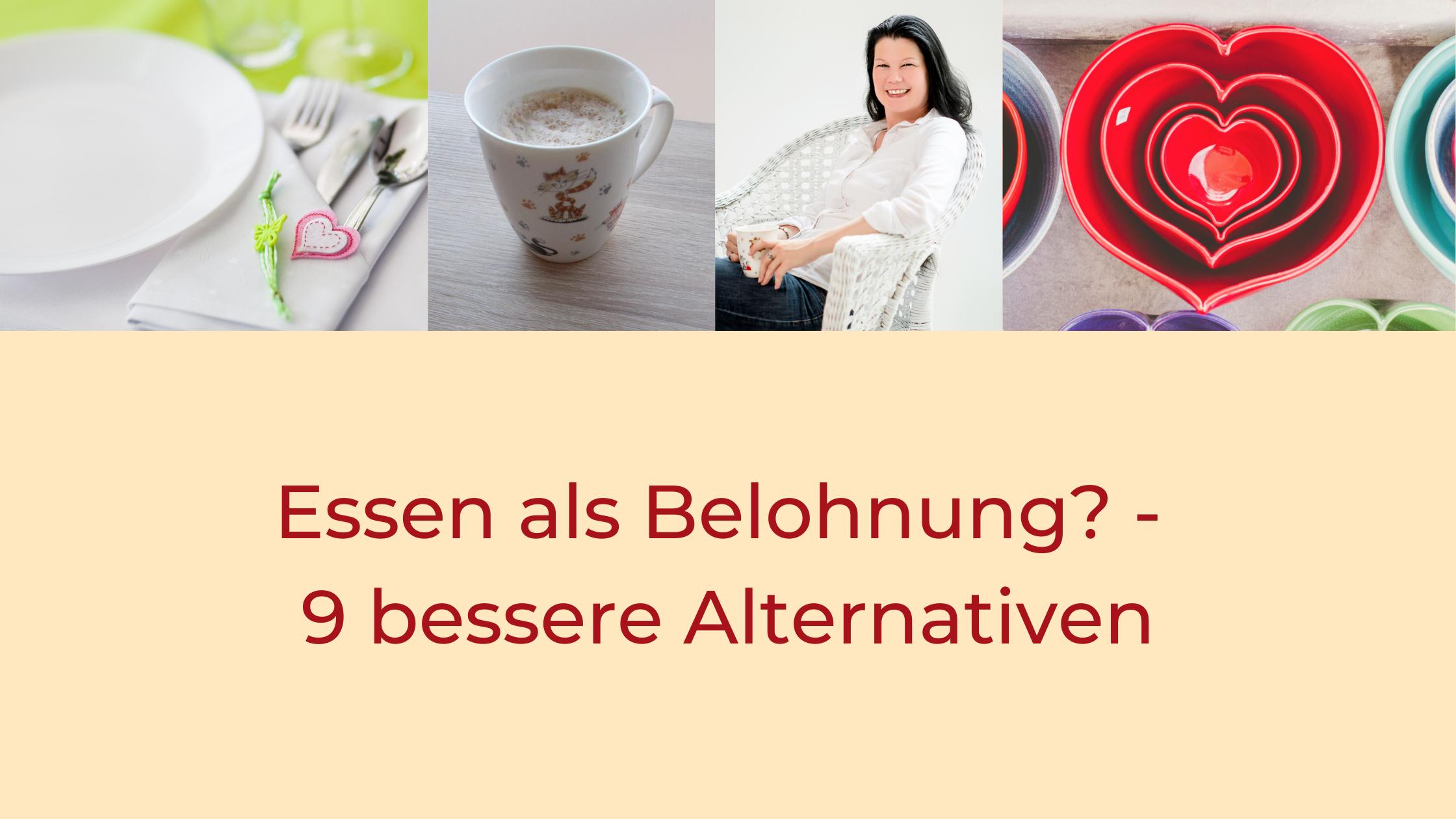 Titel: Essen als Belohnung? 9 bessere Alternativen