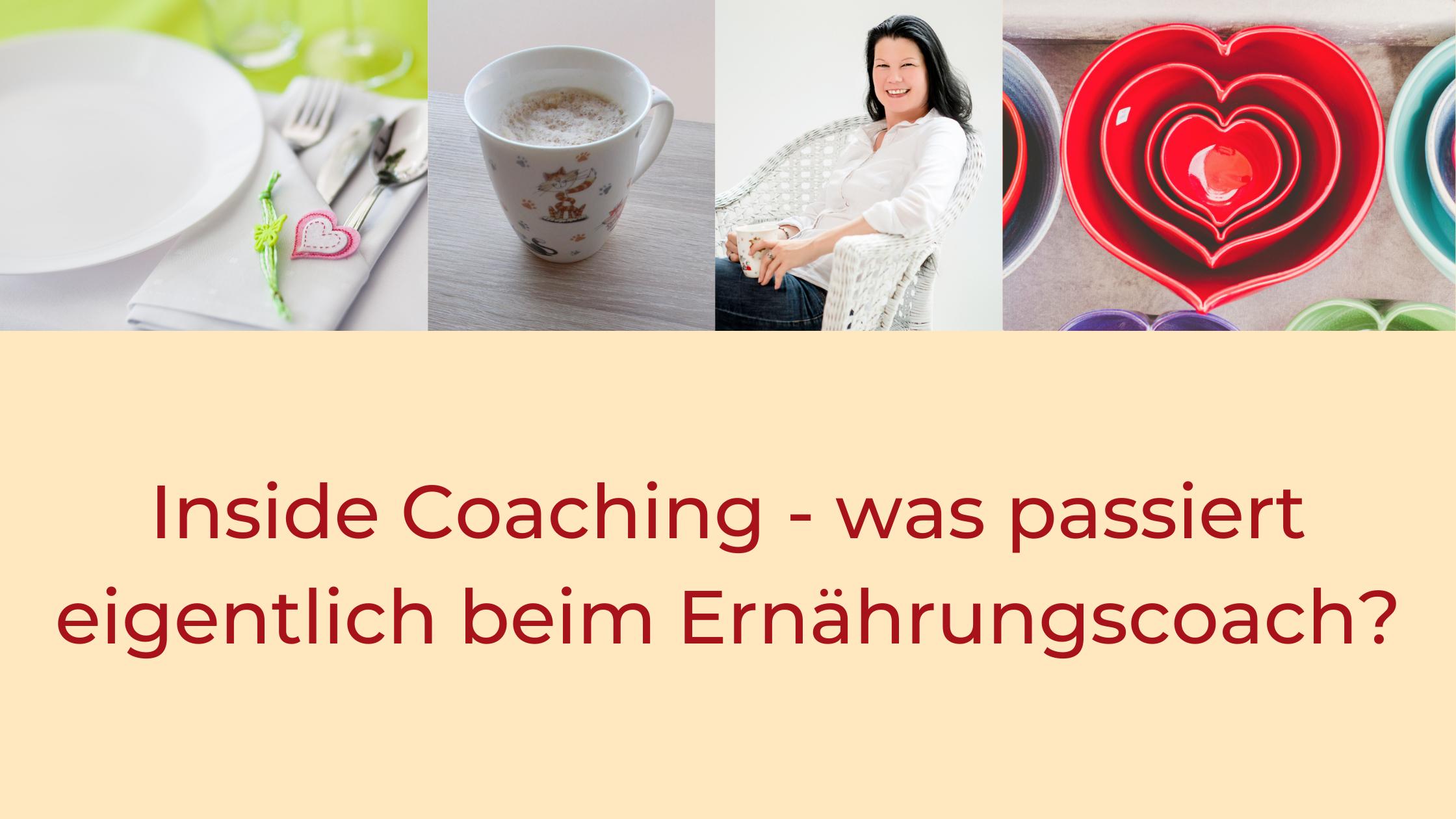 Titel: Inside Coaching - was passiert eigentlich beim Ernährungscoach?
