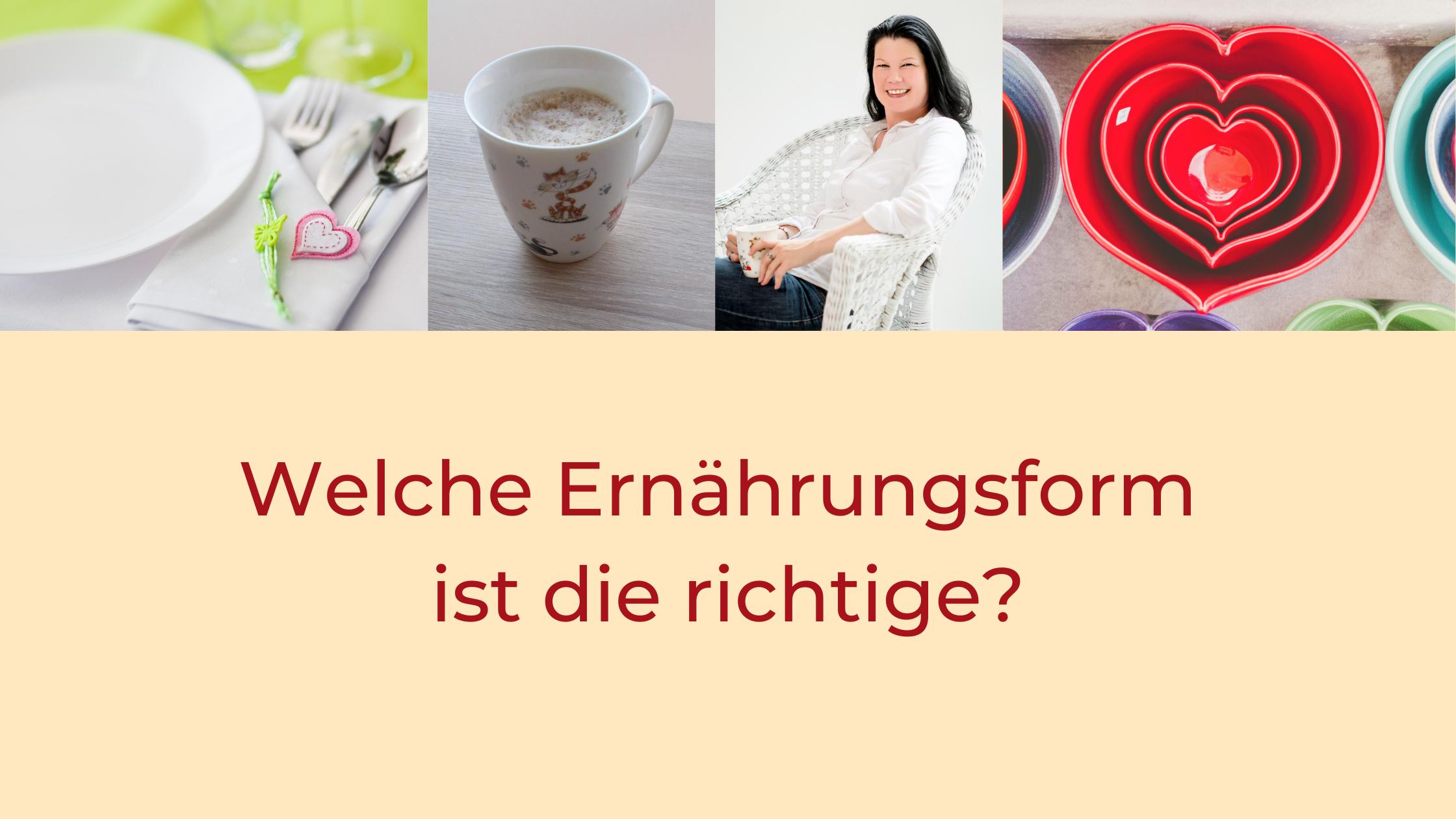 Titel: Welche Ernährungsform ist die richtige?